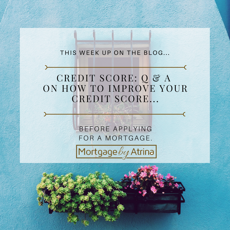 Credit Score: Q & A On How to Improve Your Credit Score Before Applying For A Mortgage