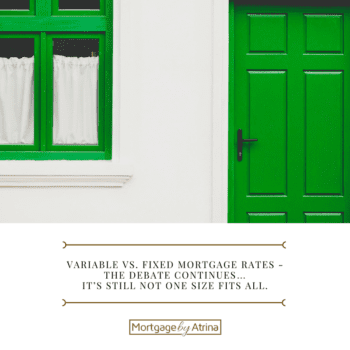 Variable vs. Fixed Mortgage Rates - the debate continues… It's still not one size fits all